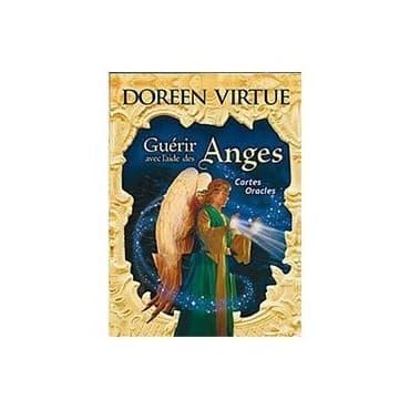 Doreen Virtue Guérir avec l'aide des Anges